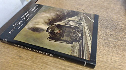 Steam Power of the New York Central System, Vol. 1: Modern Power, 1915-1955 (094451300X) by Alvin F. Staufer