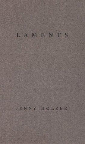 9780944521175: Jenny Holzer: Laments