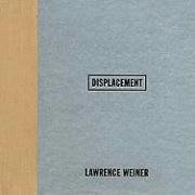 9780944521229: Lawrence Weiner: Displacement