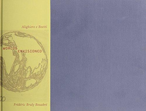 9780944521328: Worlds Envisioned: Alighiero e Boetti & Frederic Bruly Bouabre