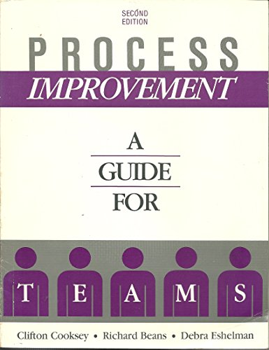 9780944533062: Process Improvement: A Guide for Teams
