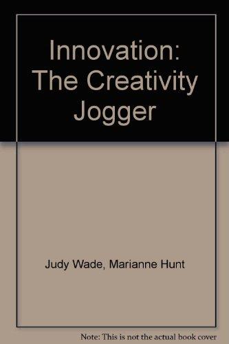 9780944533116: Innovation: The Creativity Jogger