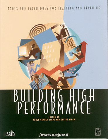 Building High Performance: Tools and Techniques for: Karen Vander Linde,