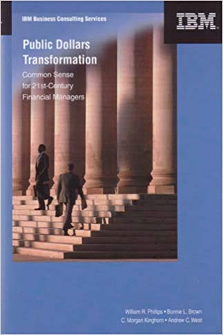 9780944533284: Public Dollars Transformation: Common Sense for 21st Century Financial Managers