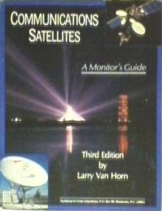9780944543016: Communications Satellites: A Monitor's Guide