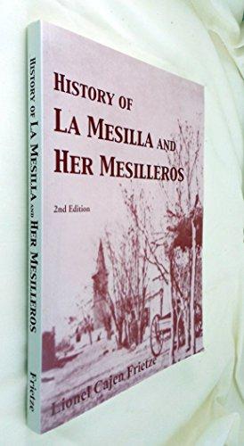 History of La Mesilla and Her Mesilleros: Lionel Cajen Frietze