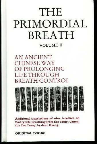 9780944558010: The Primordial Breath: An Ancient Chinese Way of Prolonging Life Through Breath Control: 002