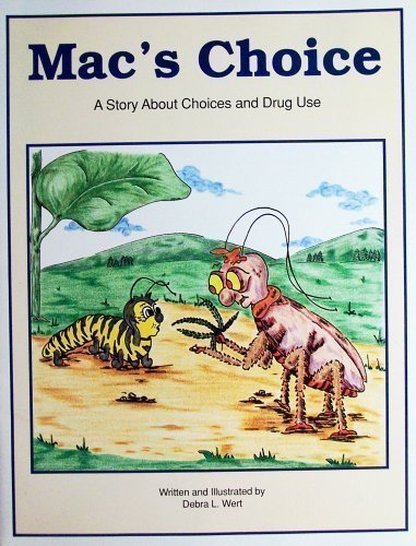 9780944576021: Mac's choice: A story about choices and drug use