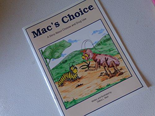 Mac's Choice: Wert, Debra L.
