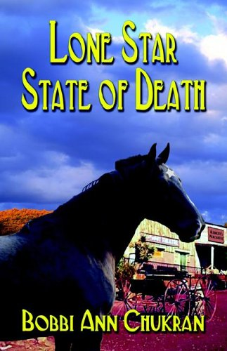 Lone Star State of Death: An 1880's Texas Mystery: Chukran, Bobbi Ann