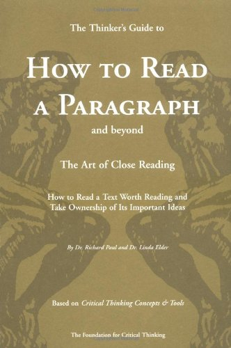 9780944583210: The Thinker's Guide to How to Read a Paragraph: The Art of Close Reading