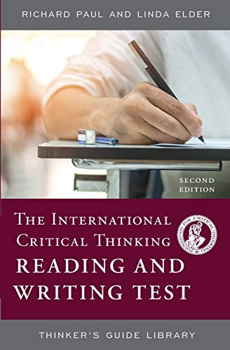9780944583326: The International Critical Thinking Reading & Writing Test: How to Assess Close Reading and Substantive Writing