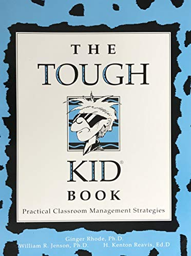9780944584545: The Tough Kid Book: Practical Classroom Management Strategies