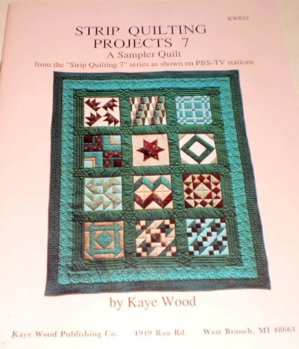 9780944588246: Strip Quilting Projects Seven