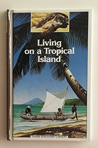 9780944589137: Living on a Tropical Island