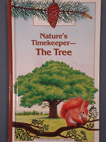 9780944589434: Nature's Timekeeper--The Tree (Young Discovery Library)