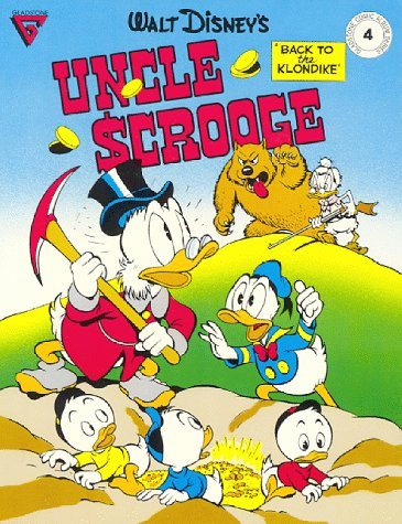 9780944599020: Walt Disney Presents Uncle Scrooge: Back to the Klondike (Gladstone Comic Album Series No. 4)