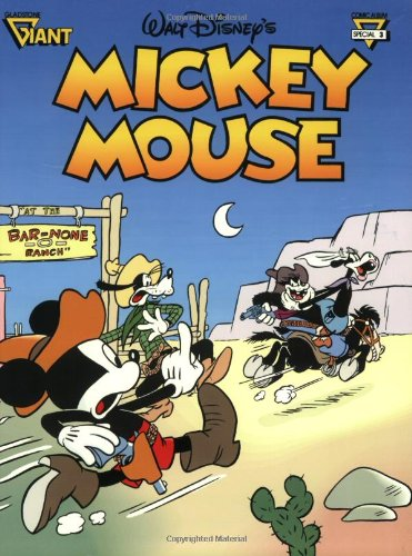 Walt Disney's Mickey Mouse: Bar-None Ranch (Gladstone Giant Comic Album Series, No. 3) (Gladstone Giant Comic Album Special 3) (0944599257) by Floyd Gottfredson