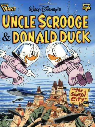 Walt Disney's Uncle Scrooge & Donald Duck: The Sunken City (Gladstone Giant Comic Album ...