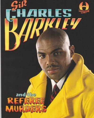 Sir Charles Barkley and the referee murders: Foster, Alan Dean