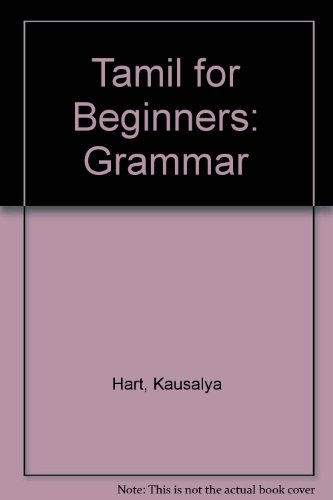 9780944613184: Tamil for Beginners: Part II, Grammar
