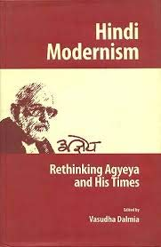 9780944613269: Hindi Modernism: Rethinking Agyeya and His Times (STEDT monograph series) (English and Hindi Edition)