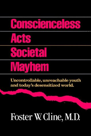 9780944634196: Conscienceless Acts Societal Mayhem: Uncontrollable, Unreachable Youth and Today's Desensitized World
