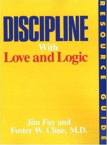 9780944634479: Discipline With Love and Logic Resource Guide