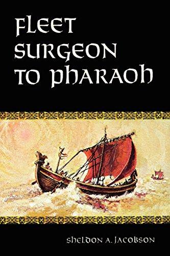 9780944638361: Fleet Surgeon to Pharaoh