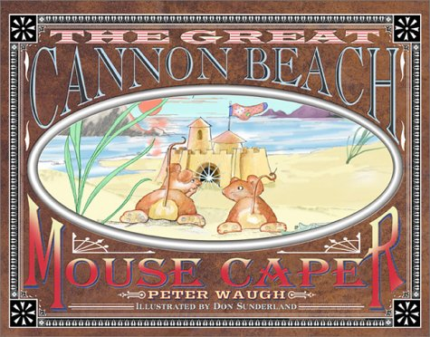 The Great Cannon Beach Mouse Caper (Signed)