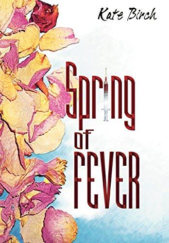 Spring of Fever: Birch, Kate