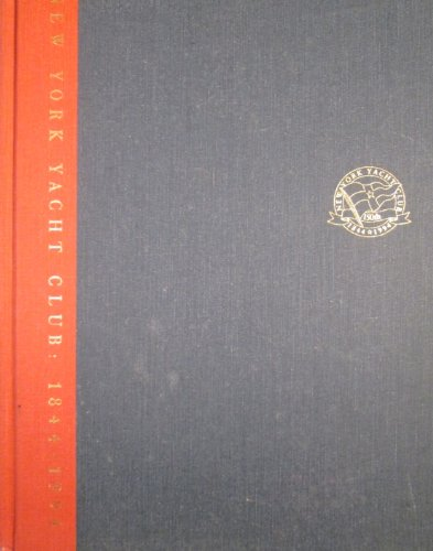 9780944641071: The New York Yacht Club, 1844-1994