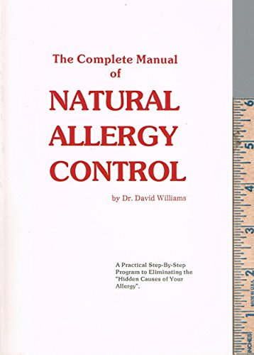 9780944649008: The complete manual of natural allergy control