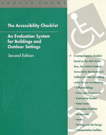 9780944661277: The Accessibility Checklist: An Evaluation System for Buildings and Outdoor Settings : Survey Forms