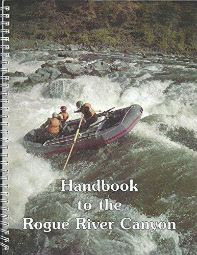 Handbook to the Rogue River Canyon.: James M. Quinn,