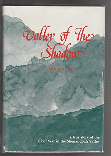 Valley of the Shadow: Neff, Ray A.