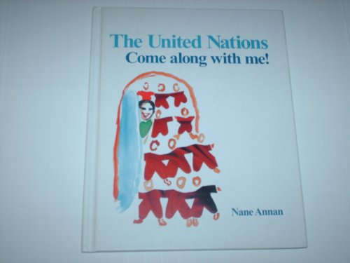 9780944675656: The United Nations, Come Along with me!