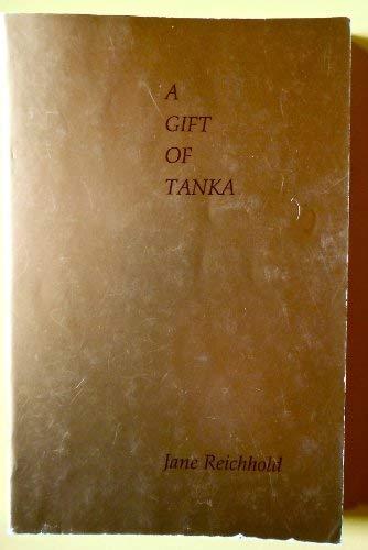 9780944676561: A gift of tanka: Contemporary English tanka