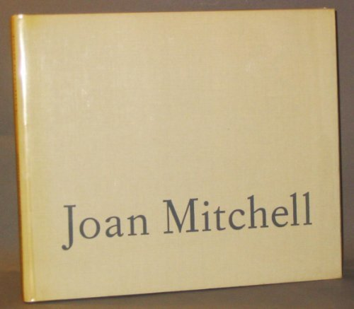 Joan Mitchell: An Exhibition of Paintings from: Joan Mitchell