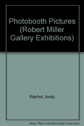 Photobooth Pictures (Robert Miller Gallery Exhibitions) (0944680046) by Andy Warhol