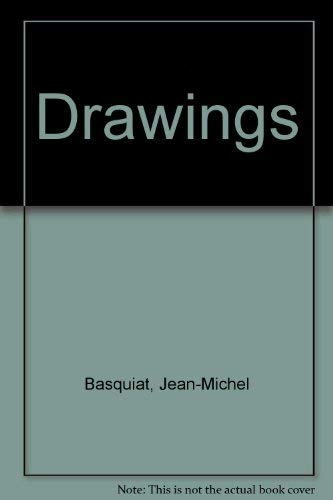 9780944680117: Jean Michel Basquiat: Drawings