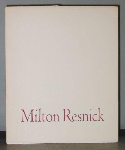 Milton Resnick: Paintings 1957-1960 from the Collection