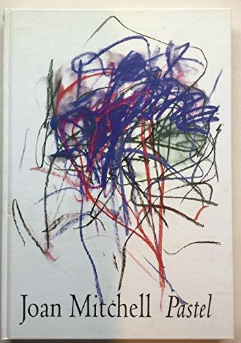 Joan Mitchell: Pastel