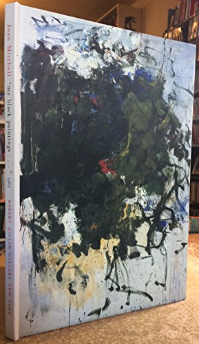 9780944680469: Joan Mitchell: My Black Paintings 1964