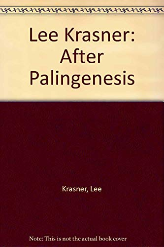 Lee Krasner: After Palingenesis
