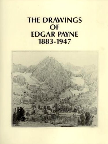 The Drawings of Edgar Payne, 1883-1947: Evelyn Payne Hatcher