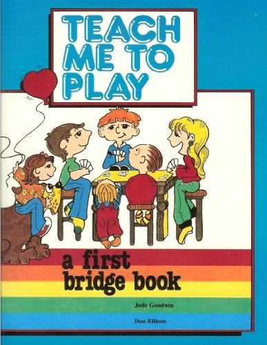9780944705018: Teach Me to Play: A First Bridge Book