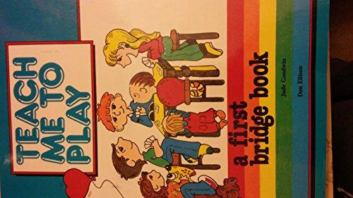 9780944705032: Teach Me to Play: A First Bridge Book