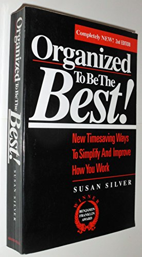 9780944708231: Organized to Be the Best!: New Timesaving Ways to Simplify and Improve How You Work