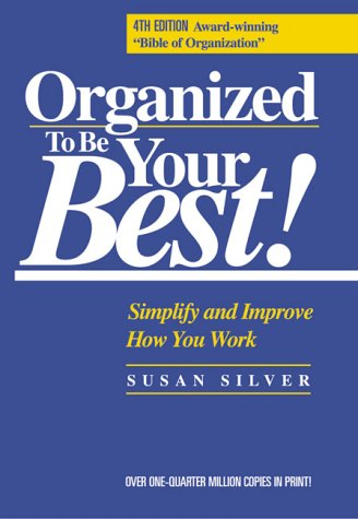 9780944708613: Organized to Be Your Best!: Simplify and Improve How You Work